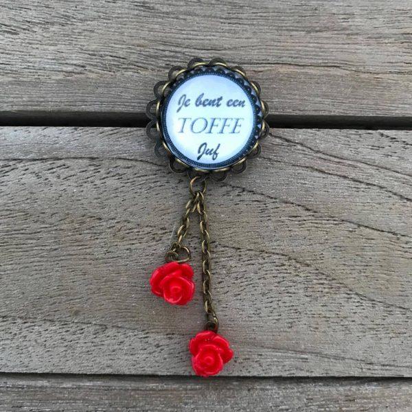 BFF Vintage - Broche - je bent een toffe juf met rode roosjes.