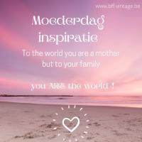 MOEDERDAG INSPIRATIE